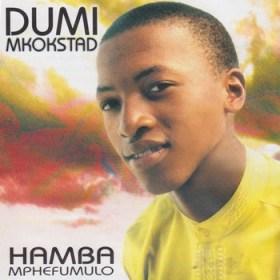 Dumi Mkokstad - Unqotshiwe